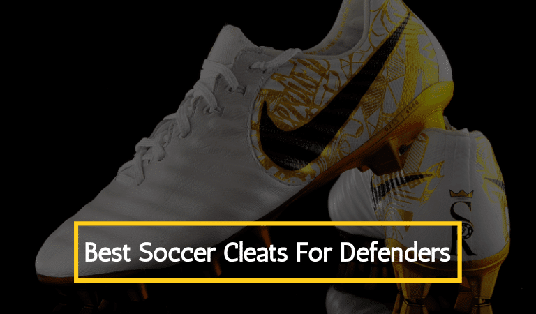 Best Soccer Cleats For Defenders