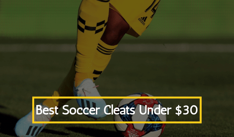 Best Soccer Cleats Under 30 dollars