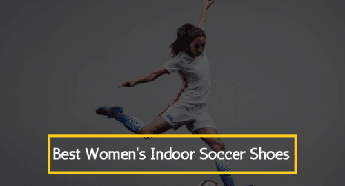 Best Womens Indoor Soccer Shoes Review guide