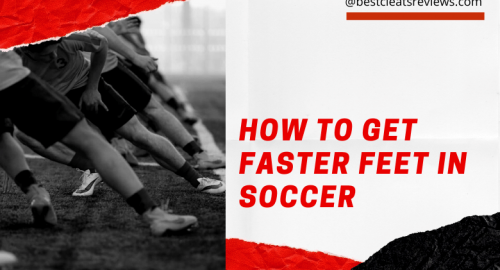 How to Get Faster Feet in Soccer