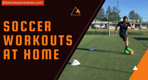Soccer Workouts at Home