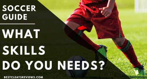 What Skills Do You Need to Play Soccer
